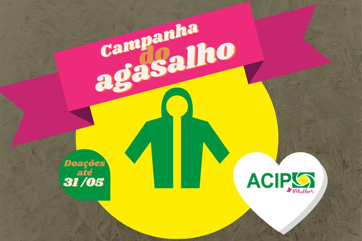<p>A ACIP iniciou neste mês de abril a sua tradicional Campanha do Agasalho. A ação, que vai até o dia 31 de maio, visa a arrecadação de agasalhos,...
