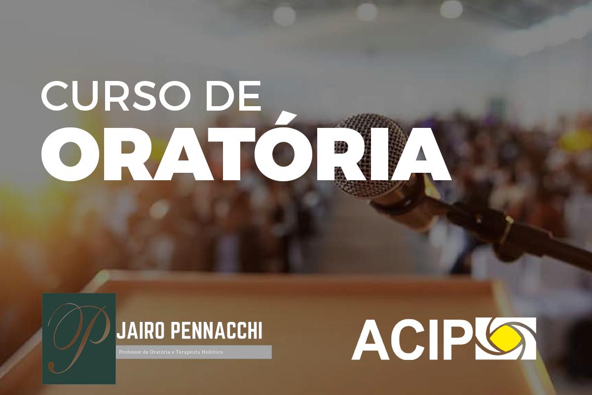 <p>Nos dias 05, 07 e 09 de agosto acontecerá na ACIP curso de oratória com o professor Jairo Pennacchi. O treinamento tem como objetivo conscientizar e criar condições...
