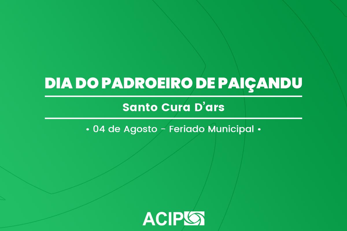 <p>Na próxima terça-feira, dia 04, será feriado em Paiçandu. Na data se comemora o dia do padroeiro da cidade, Santo Cura D' Ars. Por causa do feriado, não...