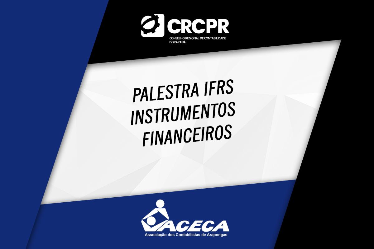 <p>No dia 22 de julho,o presidente do CRCPR, Laudelino Jochem, apresentará a palestra virtual IFRS Instrumentos Financeiros. O evento é promovido pela ACECA, em parceria com o...